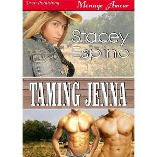 Taming Jenna (Siren Publishing Menage Amour) by Stacey Espino