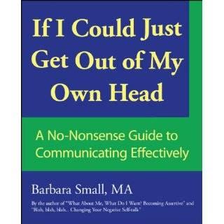 Changing Your Negative Self Talk (9781425102654): Barbara Small: Books