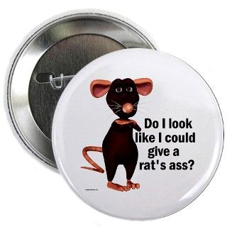 Animal Gifts > Animal Buttons > Rats Ass 2.25 Button
