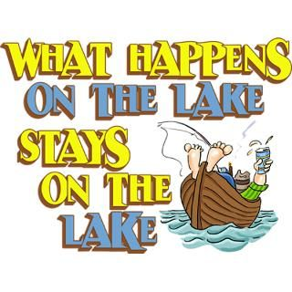 Bowl > Funny Fishing T shirts & Gifts > What Happens on the Lake