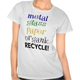 Recycle! Materials list! Tshirts