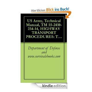 US Army, Technical Manual, TM 55 2410 234 14, HIGHWAY TRANSPORT