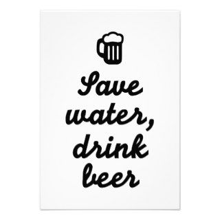 Save water drink beer custom invite