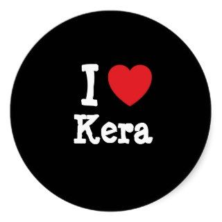 love Kera heart T Shirt Stickers