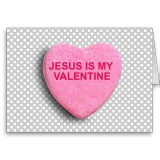 JESUS IS MY VALENTINE CANDY HEART CARD