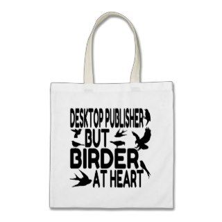 Bird Lover Desktop Publisher Tote Bags