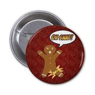 Oh Snap! Funny Gingerbread Man Buttons