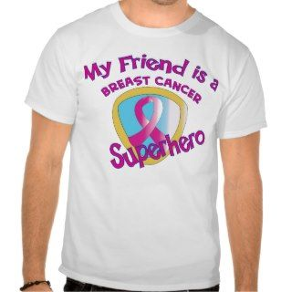 Friend Breast Cancer Superhero Tees