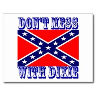 Dont Mess With Dixie Rebel Flag Postcard
