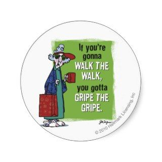 Maxine Gripe the Gripe Round Sticker