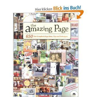 Amazing Page: 650 Scrapbook Page Ideas, Tips and Techniques Memory