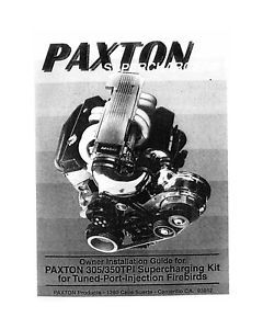 Firebird TPI Tune Port Injection SBC Paxton supercharger Installation Manual
