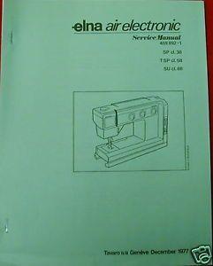 ELNA Air Electronic Sewing Machine Service Manual 38 68