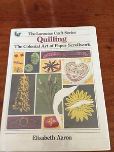 Quilling The Colonial Art of Paper Scroll Work by Elisabeth Aaron 1976