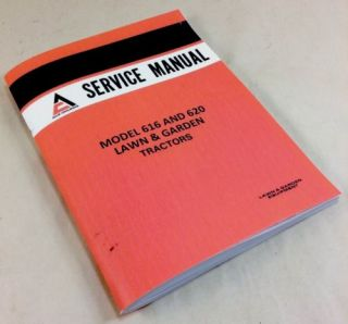 Allis Chalmers 616 620 Lawn Garden Tractors Mowers Service Shop Repair Manual