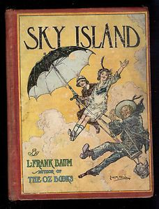 Sky Island L Frank Baum RARE Vintage Book First Edition Author of Wizard of Oz