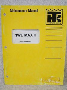 Thermo King NWE Max II Thermoguard Maintenance Manual
