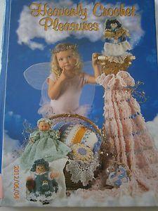 Heavenly Crochet Pleasure Pattern Book Babie Doll Baby Dress Afghan Angel Doily