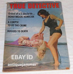 November 1963 True Detective Magazine Authentic Stories of Crime Detection