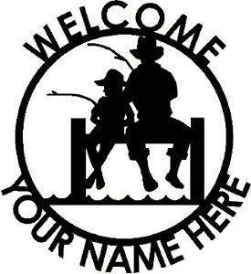 Custom Steel Father Son Fishing Dock Welcome Sign Metal