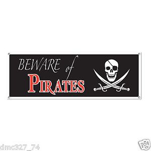 "1 Pirate Party Decoration Jolly Roger Beware of Pirates Sign Banner 60"" x 21"""