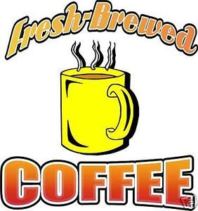 Coffee Beverage Fresh Food Restaurant Sign Decal 14""