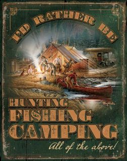 Metal Tin Sign I'D Rather Be Hunting Fishing Camping Terry Redlin