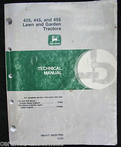 John Deere 425 445 455 Lawn Garden Tractors Service Technical Manual TM1517