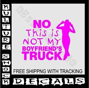 4x4 Mudding Muddy Girl Redneck Cowgirl Country Boyfriends Truck Decal 544BT