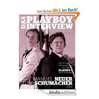 Playboy Interview Sammler Edition: Manuel Neuer & Toni Schumacher eBook: Detlef Dre�lein, Christian Thiele: Kindle Shop
