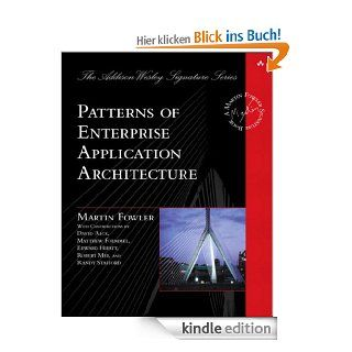 Patterns of Enterprise Application Architecture (Addison Wesley Signature Series (Fowler)) eBook: Martin Fowler: Kindle Shop