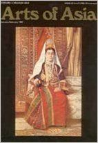 ARTS OF ASIA [THE CHINA SILK TRADE   TEXTILES, CARPETS, THE MISSONARY ROUTE & MANILA] / January February 1987 / Volume XVII, Number 1: Books