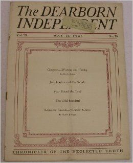 The Dearborn Independent (May 16, 1925 Volume 25, Number 30): Henry Ford: Books