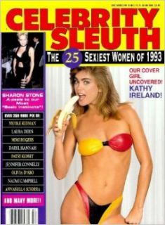 Celebrity Sleuth Magazine: Volume 6 Number 2 (1993): Nude Celebrity Magazine! (The 25 Sexiest Women of 1993): Editors of Celebrity Sleuth Magazine: Books