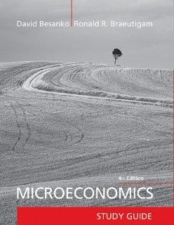 Microeconomics, Study Guide (9781118027059): David Besanko, Ronald Braeutigam: Books
