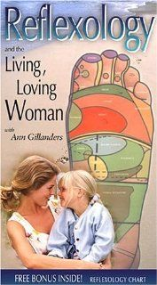 Reflexology and the Living, Loving Woman [VHS]: Ann Gillanders, Ann Gillanders, Robert S. Mills: Movies & TV