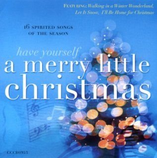 Have Yourself a Very Merry Little Christmas: Music