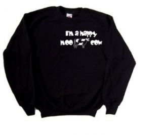 I'm A Happy Moo Cow Funny Black Sweatshirt: Clothing