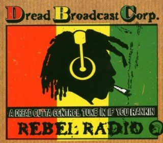 Dread Broadcasting Corporation: Music