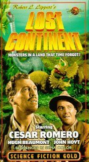 Lost Continent [VHS]: Cesar Romero, Hillary Brooke, Chick Chandler, John Hoyt, Acquanetta, Sid Melton, Whit Bissell, Hugh Beaumont, Murray Alper, William E. Green, Sam Newfield: Movies & TV