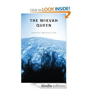 The Mikvah Queen eBook: Jennifer Fink: Kindle Store