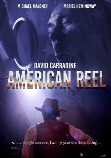 American Reel: MARIEL HEMINGWAY, MICHAEL MALONEY DAVID CARRADINE: Movies & TV
