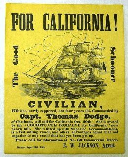 For California! The Good Schooner Civilian 1849: Everything Else