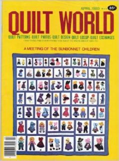 Quilt World: A Meeting of the Sunbonnet Children (April, 1980) (Quilt Patterns   Quilt Photos   Quilt Design   Quilt Gossip   Quilt Exchanges, Volume 5, Number 2): Barbara Hall Pederson: Books