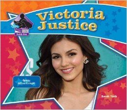 Victoria Justice: Famous Actress & Singer (Big Buddy Biographies): Sarah Tieck: 9781617837500: Books