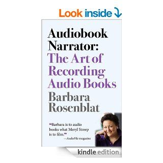 Audiobook Narrator: The Art of Recording Audio Books eBook: Barbara Rosenblat, Dan O'Day: Kindle Store