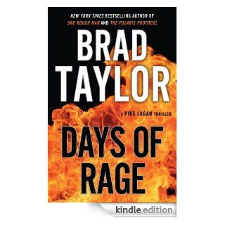 Days of Rage: A Pike Logan Thriller eBook: Brad Taylor: Kindle Store