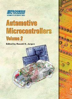 Automotive Microcontrollers: Pt 137 (Progress in Technology Automotive Electronics Series): Ronald K. Jurgen: 9780768020670: Books