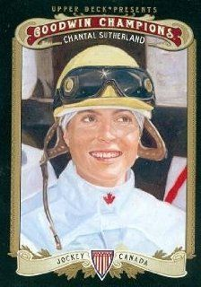 Chantal Sutherland trading card (Jockey, Horse Racing) 2012 Upper Deck Goodwin Champions #142: Sports Collectibles