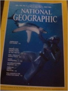 "National Geographic Magazine, May 1981, ""Jawbreaker for Sharks"" (National Geographic Magazine, Vol. 159, No. 5): Books"
